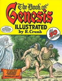 The Book of Genesis Illustrated by R. Crumb by Robert Crumb illustrator - 2009 - from Print Matters and Biblio.com