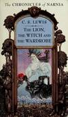 The Lion, the Witch, and the Wardrobe (The Chronicles of Narnia, Book 2)