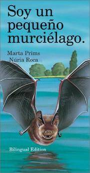 I Am a Little Bat (I Am A...(Barrons Educational)) Marta Prims and Nuria Roca