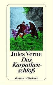 Das Karpathenschloß (German Edition) Jules Verne and Unbekannt Unbekannt