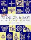 75 Quick & Easy Bobbin Lace Patterns