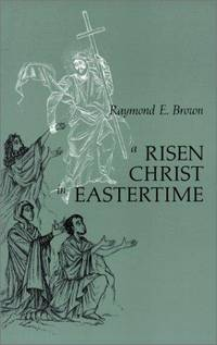 christ eastertime essay gospel in narrative resurrection risen Samuel o abogunrin, the language and nature of the resurrection of jesus  e  brown, a risen christ in eastertime: essays on the gospel narratives of the.