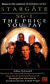 The Price You Pay (Stargate SG-1, Book 2) Ashley McConnell, Dean Devlin (Creator), Roland Emmerich and Jonathan Glassner (Creator)