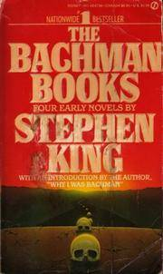 The Bachman Books: Four Early Novels by Stephen King by King, Stephen - from Winter Ventures Inc and Biblio.com