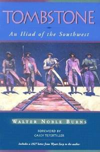 image of Tombstone : An Iliad of the Southwest (Historians of the Frontier and American West Series)