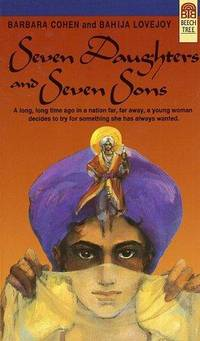 a summary of seven daughters and seven sons by barbara cohen and bahija lovejoy In the girl son, imduk, a korean girl is disguised as a boy so that she can attend   buran in barbara cohen and bahija lovejoy's seven daughters and seven.