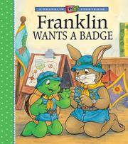 Franklin Wants a Badge (A Franklin TV Storybook) Sharon Jennings, Alice Sinkner, Jelena Sisic and Shelley Southern
