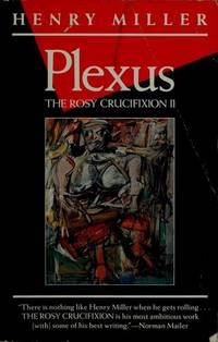 Plexus: The Rosy Crucifixion Book II, Miller, Henry