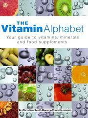 Buy minerals in food - The Vitamin Alphabet: Your Guide To Vitamins Minerals And Food Supplements