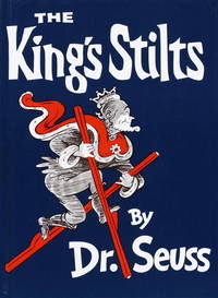 The King's Stilts by Seuss, Dr - 1967 - from Adventures Underground and Biblio.com