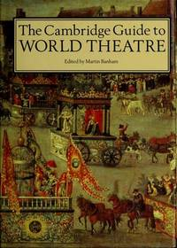 The Cambridge Guide to World Theatre