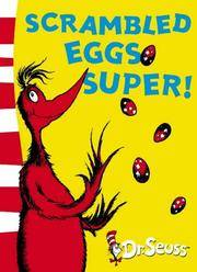 image of Scrambled Eggs Super!: Yellow Back Book (Dr Seuss - Yellow Back Book) (Dr. Seuss Yellow Back Books)