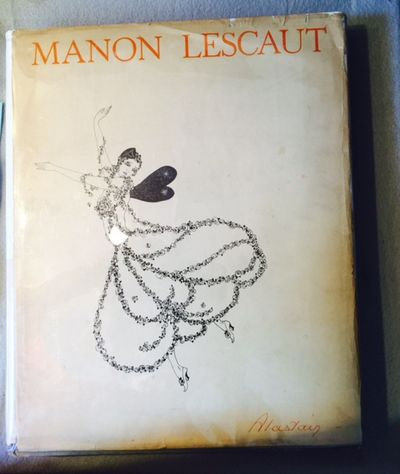 MANON LESCAULT. Translated from the French of the Abbe Prevost by D.C. Moylan with Eleven Illustrations by Alastair, and an Introduction by Arthur Symons., Abbe Prevost, D. C. Moylan (trans.)