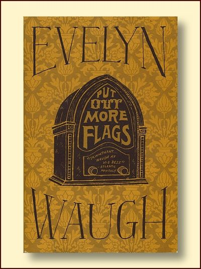 Put Out More Flags, Waugh, Evelyn