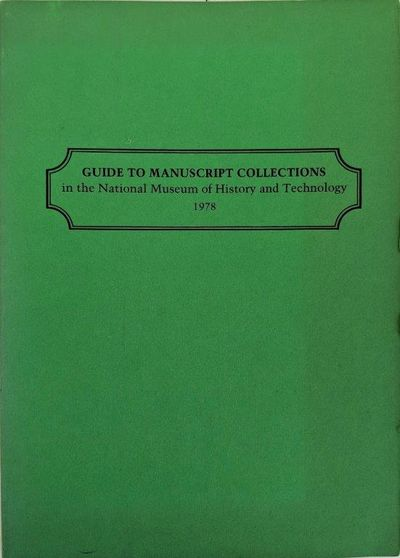 Image for Guide to Manuscript Collections in the National Museum of History and Technology.