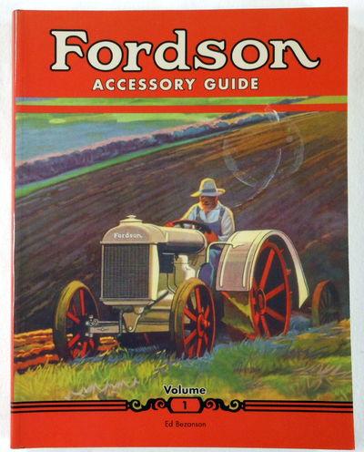 Fordson Accessory Guide. Volume I, Bezanson, Ed