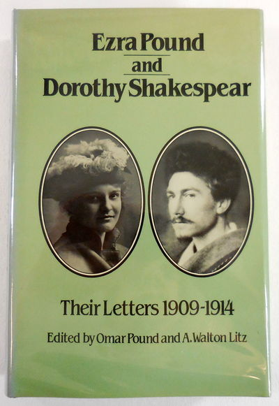 Image for Ezra Pound and Dorothy Shakespear: Their Letters 1909-1914