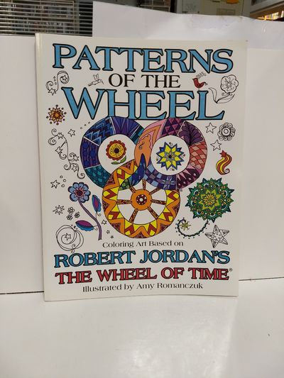 Image for Patterns Of The Wheel: Coloring Art Based On Robert Jordan's The Wheel Of Time (wheel Of Time Other)
