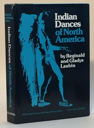 Indian Dances of North America, Laubin, Gladys and Reginald Laubin