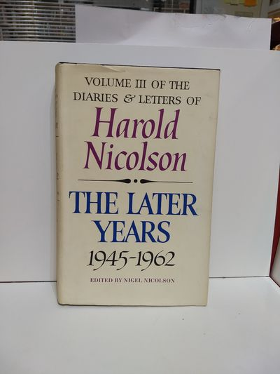Image for Volume III of the Diaries and Letters of Harold Nicolson:The War Years 1945-1962
