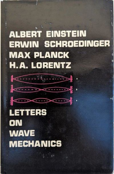 Image for Letters on Wave Mechanics, edited by K. Przibram for the Austrian Academy of Sciences; Translated and with an Introduction by Martin J. Klein.