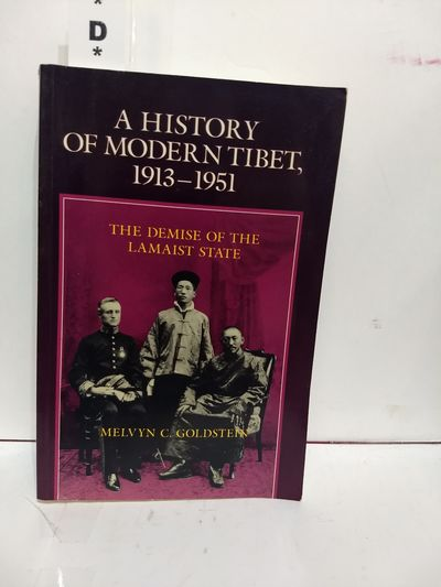 Image for A History of Modern Tibet, 1913-1951: The Demise of the Lamaist State