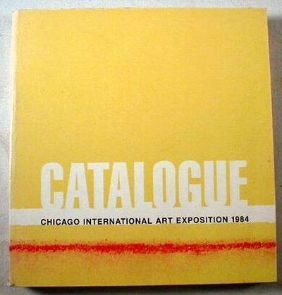 Image for Catalogue - Chicago International Art Exposition 1984