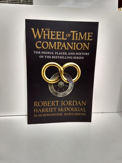 Image for The Wheel of Time Companion : the People, Places and History of the Bestselling Series