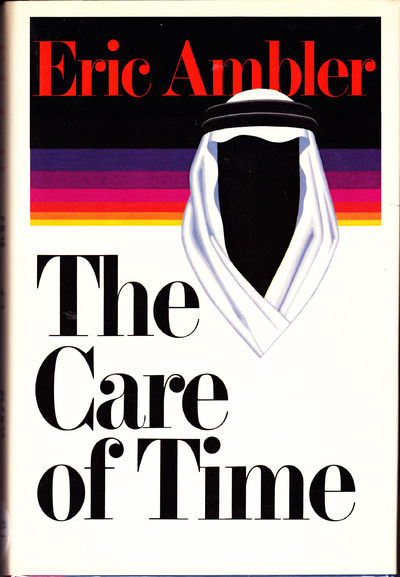 The Care of Time, Ambler, Eric