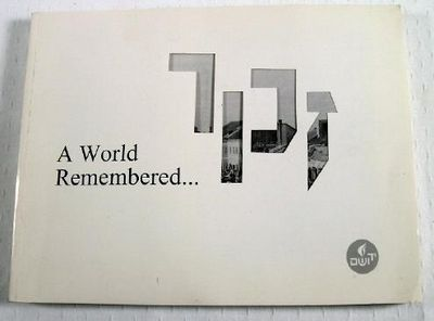 A World Remembered... Book from 13th Annual Tribute Dinner Honoring Edgar M. Bronfman and Jane and Mark Wilf, American and International Societies for Yad Vashem
