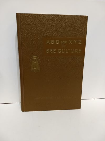 Image for The ABC and XYZ of Bee Culture