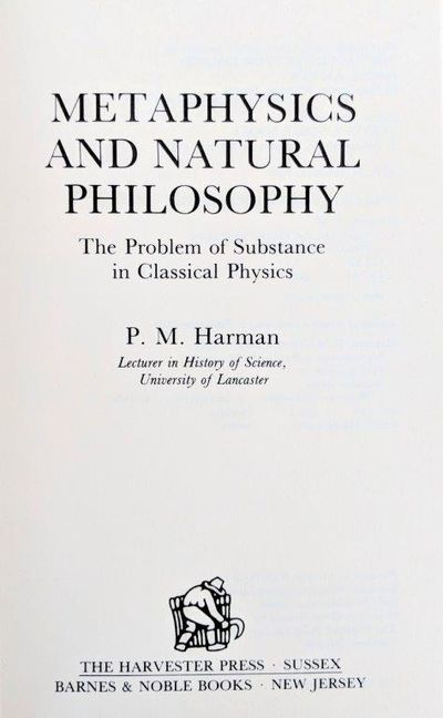 Image for Metaphysics and Natural Philosophy, the Problem of Substance in Classical Physics.