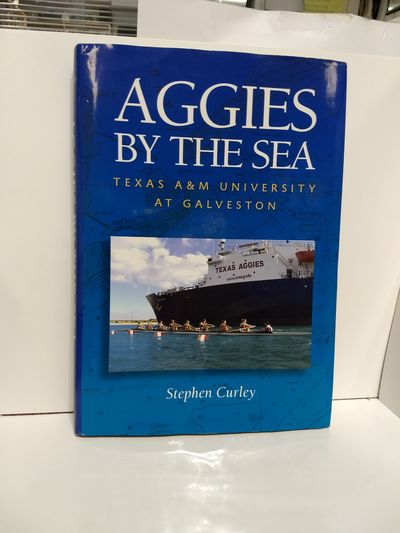 Image for Aggies By The Sea: Texas A  M University At Galveston