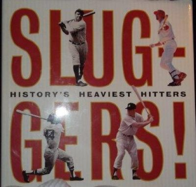 Image for Sluggers! History's Heaviest Hitters