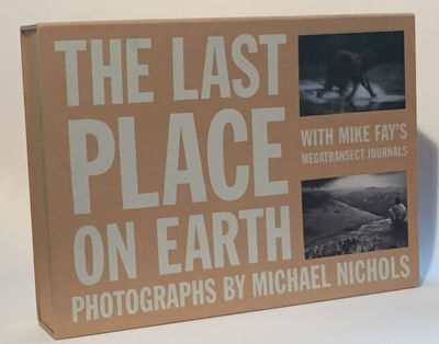 The Last Place on Earth and Megatransect: Mike Fay's Journals: Box Set, Nichols, Michael and J. Michael Fay