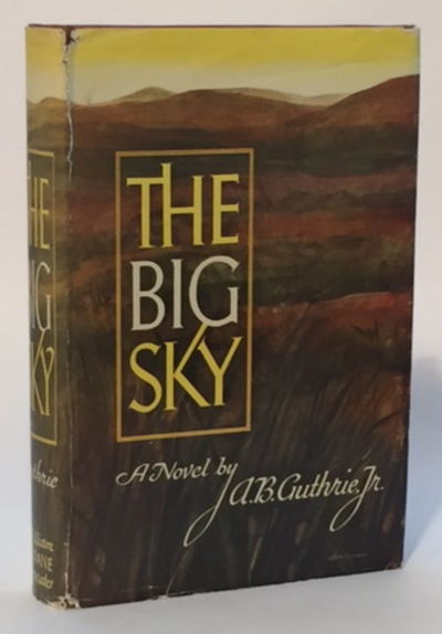 The Big Sky, Guthrie, A.B. Jr.