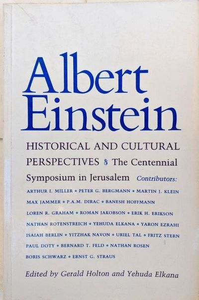 Image for Albert Einstein, Historical and Cultural Perspectives; The centennial symposium in Jerusalem.
