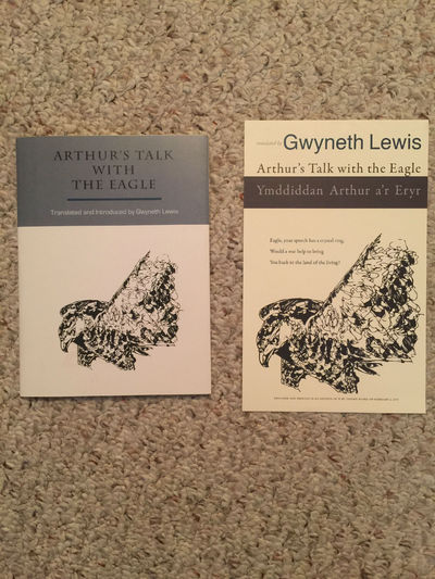 Arthur's Talk With The Eagle Ymddiddan Arthur a'r Eryr  Limited Numbered Signed Edition and Separate Broadside, Gwyneth Lewis Translated and Introduced