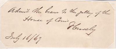 HOUSE OF COMMONS PASS SIGNED BY CARPET MANUFACTURER AND BRITISH LIBERAL PARTY POLITICIAN FRANCIS CROSSLEY., Crossley, Francis. (1817-1872). British carpet manufacturer, philanthropist and Liberal Party politician.