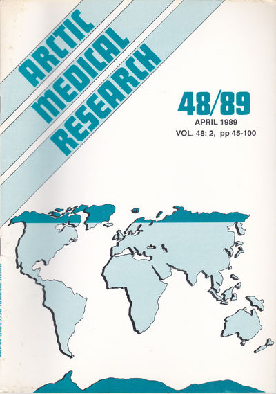 ARCTIC MEDICAL  RESEARCH. Vol. 48, No. 2, April 1989., Hansen, J. P. Hart; Harvald, Bent; editors.