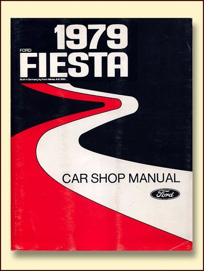 Ford 1979 Fiesta Car Shop Manual