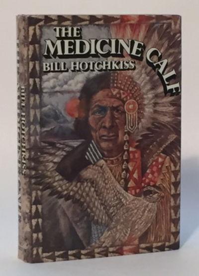 The Medicine Calf, Hotchkiss, Bill