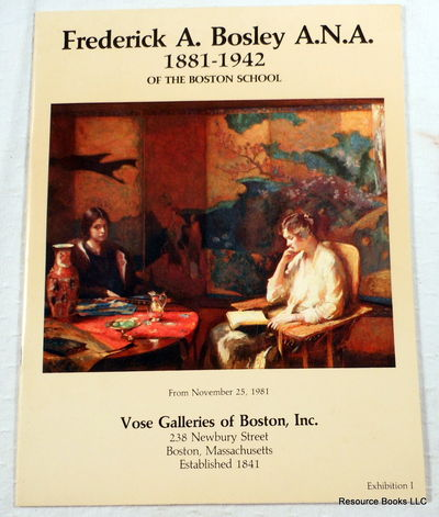Frederick A. Bosley, A.N.A. (1881-1942) of the Boston School, Bosley, Frederick A.  Vose Galleries