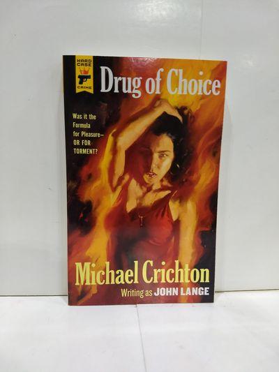 Image for Drug Of Choice (Hard Case Crime)