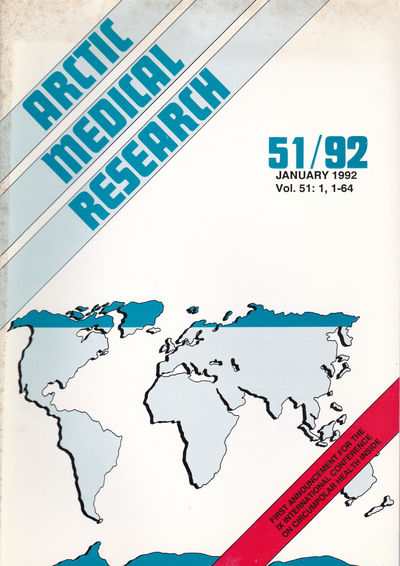 ARCTIC MEDICAL  RESEARCH. Vol. 51, No. 1, January 1992., Hansen, J. P. Hart; Harvald, Bent; editors.