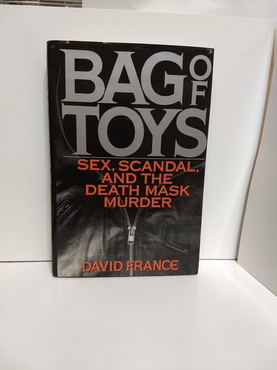 Image for Bag Of Toys: Sex, Scandal, and the Death Mask Murder