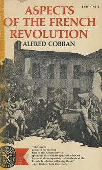 Aspects of the French Revolution (The Norton library), Cobban, Alfred