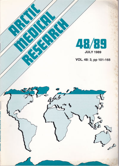 ARCTIC MEDICAL  RESEARCH. Vol. 48, No. 3, July 1989., Hansen, J. P. Hart; Harvald, Bent; editors.