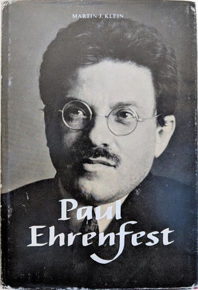 Image for Paul Ehrenfest. Volume 1, the making of a theoretical physicist.