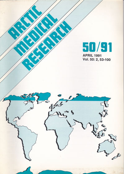 ARCTIC MEDICAL  RESEARCH. Vol. 50, No. 2, April 1991., Hansen, J. P. Hart; Harvald, Bent; editors.
